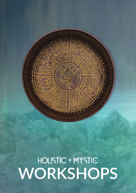 Holistic and Mystic Workshops